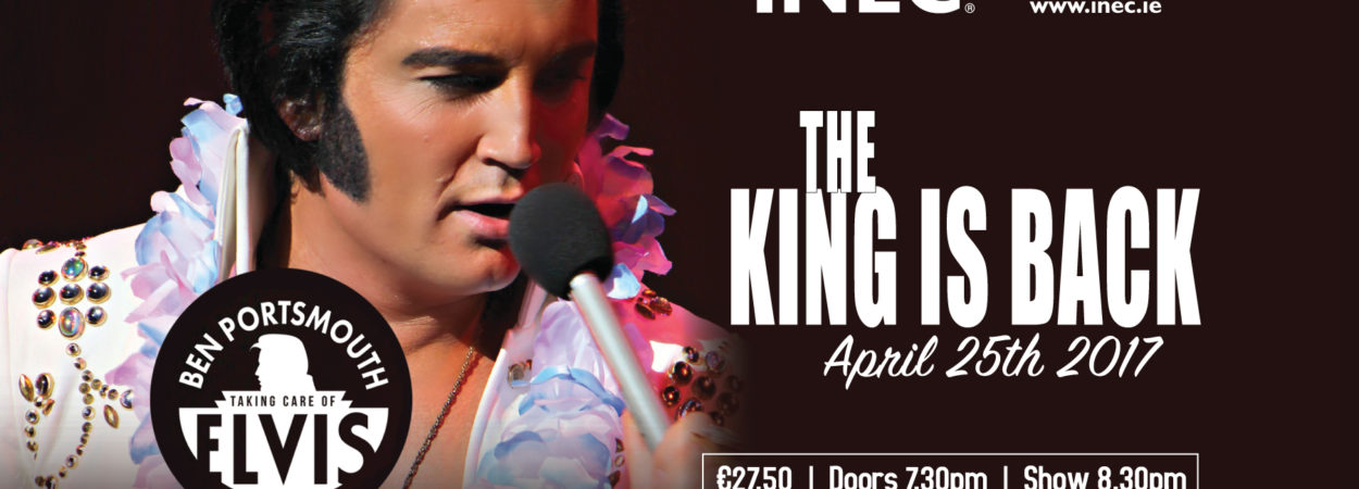 Ben Portsmouth -The World's Number One Elvis Tribute Artist comes to the INEC Killarney on April 25th
