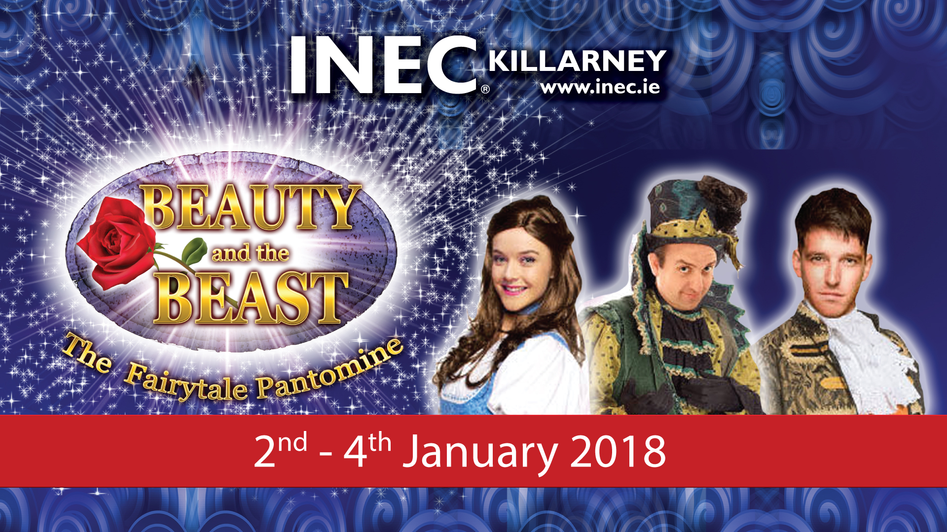 Killarney's first professional pantomime Beauty and the Beast comes to the INEC Killarney from Jan 2nd - 4th 2017