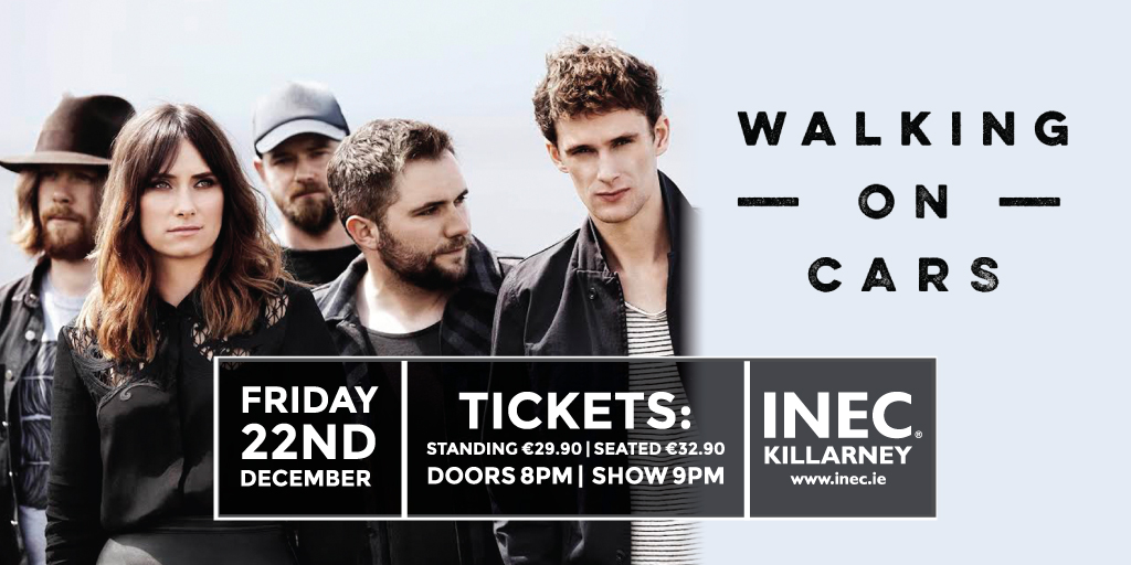 Walking on Cars announce December 22nd date at the INEC Killarney
