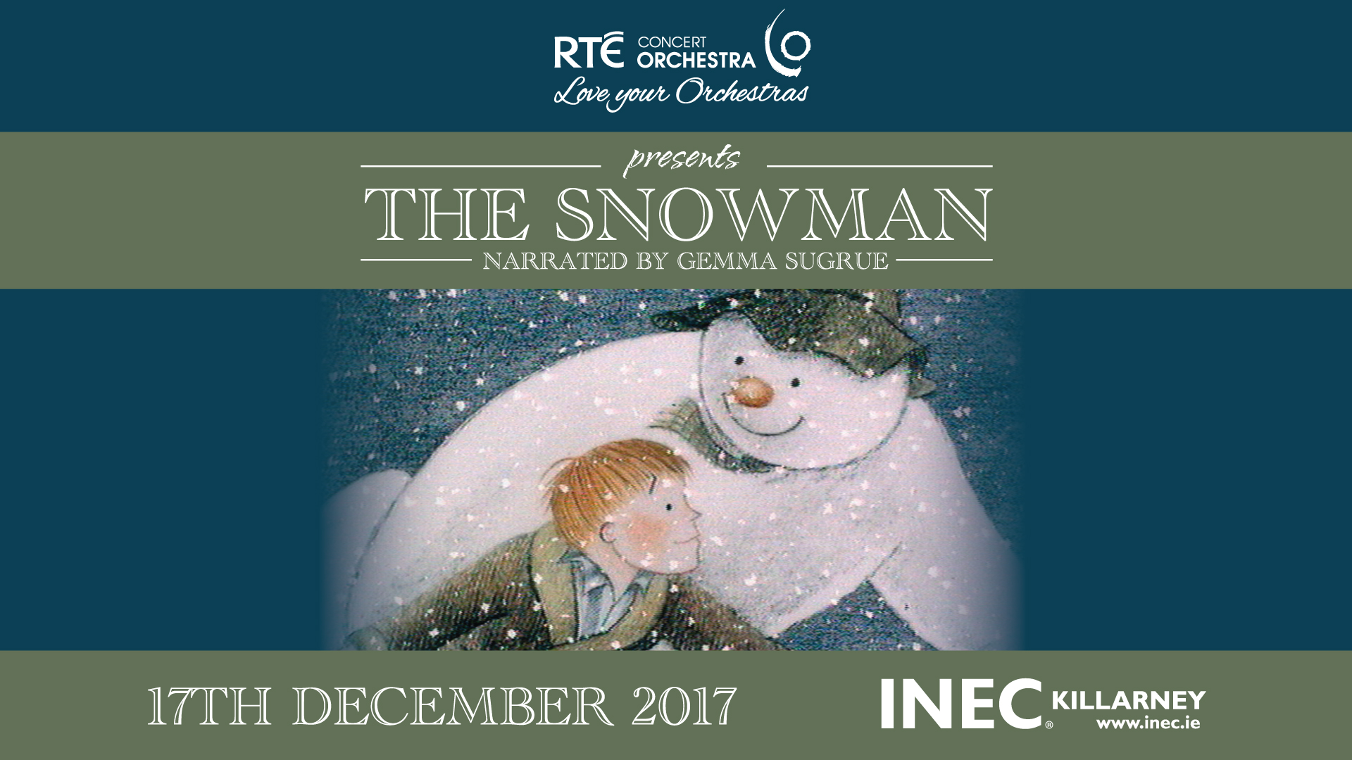 RTÉ Concert Orchestra presents The Snowman narrated by Gemma Sugrue this December 17th in the INEC Killarney