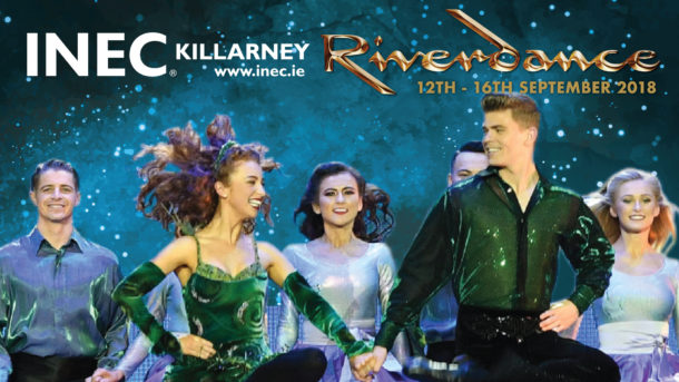Become a Riverdance VIP this September at the INEC Killarney