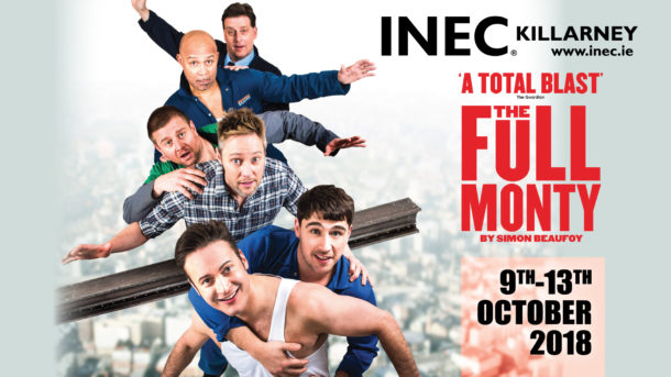 The award winning play The Full Monty comes to the INEC Killarney run this October 9-13