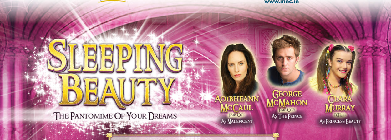 The Pantomime of your dreams Sleeping Beauty comes to the INEC Killarney this January