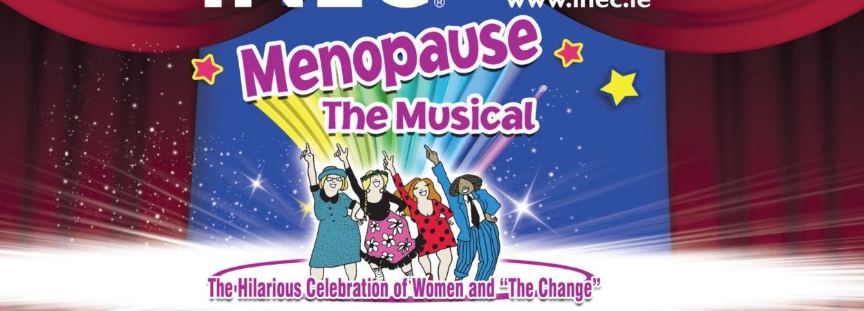 Menopause the Musical comes to the INEC Killarney